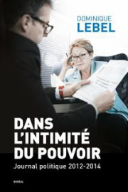 irecteur de cabinet adjoint de Pauline Marois de 2012 à 2014, Dominique Lebel a... - image 2.0