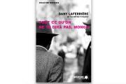 DANY LAFERRIÈRE,Tout ce qu'on ne te dira pas,... - image 1.0