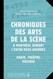 Chroniques des arts de la scène à Montréal... (Image fournie par les éditions duSeptentrion) - image 1.0