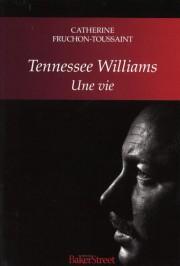 Tennessee Williams:une vie, deCatherine Fruchon-Toussaint... (Image fournie par lesÉditions Baker Street) - image 1.1