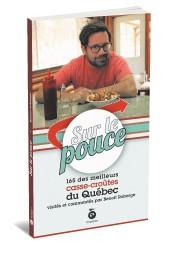 Pendant les cinq saisons de l'émission Sur le pouce, diffusée à Évasion, Benoit... - image 4.0