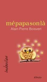 On pourrait presque dire que le premier roman d'Alain Pierre Boisvert est une... - image 2.0