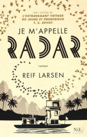 Je m'appelle Radar, deReif Larsen... (Image fournie par Nil éditions) - image 2.0