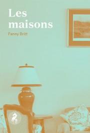 FANNY BRITT, Les maisons, Cheval d'août - image 2.0