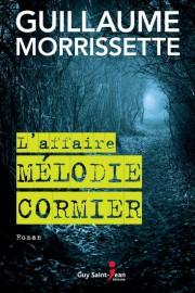 L'affaire Mélodie Cormier, Guillaume Morrissette, Guy Saint-Jean (2015)... - image 4.0