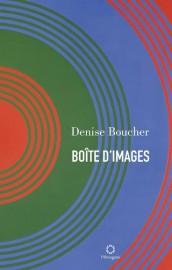 Boîte d'images, de Denise Boucher... (Photo fournie par l'Hexagone) - image 2.0