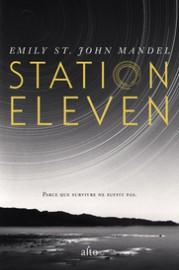 Station Eleven,d'Emily St.John Mandel... (Image fournie par Alto) - image 1.0