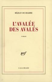 L'avalée des avalés, de Réjean Ducharme... (IMAGE FOURNIE PAR GALLIMARD) - image 2.0