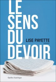 Le sens du devoir, de Lise Payette... (Image fournie par Québec Amérique) - image 2.0
