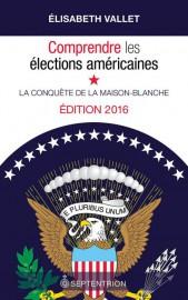 Comprendre les élections américaines:la conquête de la Maison-Blanche,... (Image fournie parSeptentrion) - image 2.0