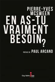 En as-tu vraiment besoin?, de Pierre-Yves McSween... (Image fournie par Guy Saint-Jean éditeur) - image 3.0