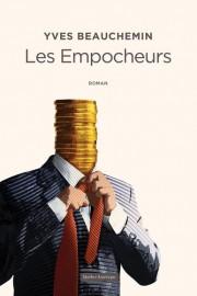 Lesempocheurs, d'Yves Beauchemin... (Image fournie par Québec Amérique) - image 2.0