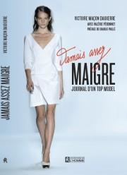 Dans son livre, l'ex-mannequin Victoire Maçon Dauxerre, aujourd'hui... (Éditions de L'Homme) - image 2.0
