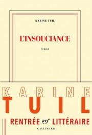 L'insouciance de Karine Tuil... (Image fournie par Gallimard) - image 2.0
