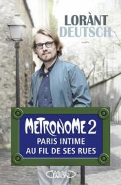 Métronome2, Paris intime au fil de sesrues, de... (Image fournie par les éditions Michel Lafon) - image 3.0