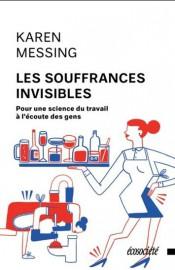 Les souffrances invisibles-Pour une science du travail à... (Image fournie parÉcosociété) - image 2.0