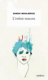 L'enfant mascara, de Simon Boulerice... (IMAGE FOURNIE PARLEMÉAC) - image 2.0