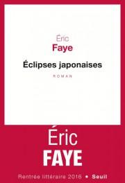 Éclipses japonaises, d'Éric Faye... (Photo fournie par les Éditions du Seuil) - image 2.0