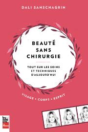 DALI SANSCHAGRIN. Beauté sans chirurgie. Les Éditions La... - image 2.1