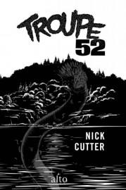 Troupe 52, de Nick Cutter... (Image fournie par Alto) - image 3.0