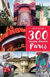 300 raisons d'aimer Paris, parJudith Ritchie,Les Éditions de... (Photo fournie par Les éditions de l'Homme) - image 2.0