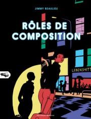 Rôles de composition,deJimmy Beaulieu... (Image fournie parMécanique générale) - image 2.0