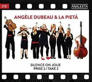 Silence on joue-Prise2,d'Angèle Dubeau &LaPietà... (Image fournie parAnalekta) - image 2.0