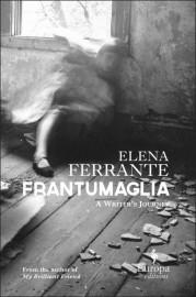 Frantumaglia:A Writer's Journey,d'Elena Ferrante... (Image fournie parEuropa Editions) - image 2.0