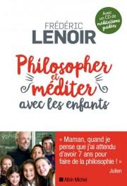 Philosopher etméditer avec lesenfants, de Frédéric Lenoir... (IMAGE FOURNIE PAR ALBIN MICHEL) - image 1.0