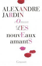 Les nouveaux amants, d'Alexandre Jardin... (image fournie par grasset) - image 1.0