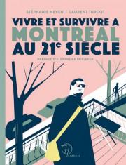 Vivre et survivre à Montréal au 21esiècle, de... (Image fournie parSeptentrion) - image 2.0