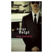 Les bandits de Jorge Volpi... (image fournie par l'éditeur) - image 2.0
