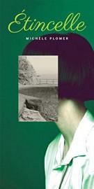 Étincelle, de Michèle Plomer... (Image fournie par Marchand de feuilles) - image 2.0