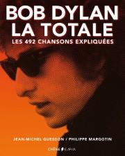 Bob Dylan,la totale: Les 492chansons expliquées.Philippe Margotin et... - image 3.0