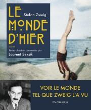 Le monde d'hier-Stefan Zweig, deLaurentSeksik... (Image fournie par Flammarion) - image 4.0