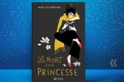 La mort d'une princesse, d'India Desjardins... (image fournie par lesÉditions de l'Homme) - image 2.0