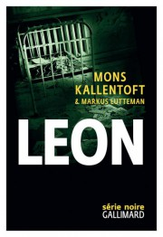 Leon (Zack II), de Mons Kallentoft et Markus... (Image fournie par Gallimard) - image 2.0