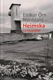 Heimska (La stupidité)... - image 8.0