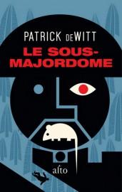 Le sous-majordome, de Patrick deWitt... (Image fournie par Alto) - image 2.0