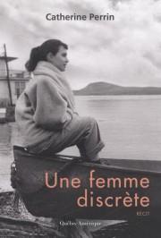 Une femme discrètedeCatherinePerrin... (Image fournie par Québec Amérique) - image 2.0