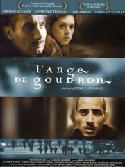 L'ange de goudron (2001)... (Image fournie par la production) - image 3.0