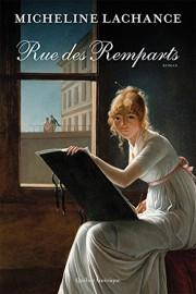 Rue des Remparts de Micheline Lachance... (Image fournie par Québec Amérique) - image 2.0