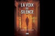 La voix du silence est le premier roman... (Photo courtoisie) - image 1.0