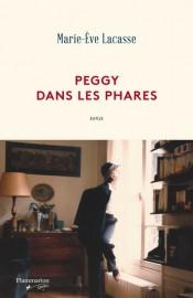 Peggy dans les phares, de Marie-Ève Lacasse... (image fournie parFlammarion Québec) - image 2.0
