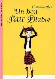 Un bon Petit Diable,de la Comtesse de Ségur... (Image fournie par la maison d'édition) - image 1.0