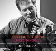 L'auteur-compositeur et interprète québécois Luc Cousineau, qui était... - image 1.0