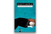 Marie-Claire Blais,Des chants pour Angel,Boréal... - image 1.0