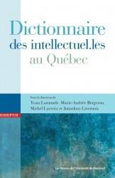 Dictionnaire des intellectuel.les au Québec... (Les Presses de l'Université de Montréal) - image 1.0