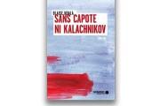 Blaise Ndala,Sans capote ni kalachnikov,Mémoire d'encrier... - image 1.0
