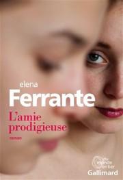 L'amie prodigieuse... (Gallimard) - image 1.0